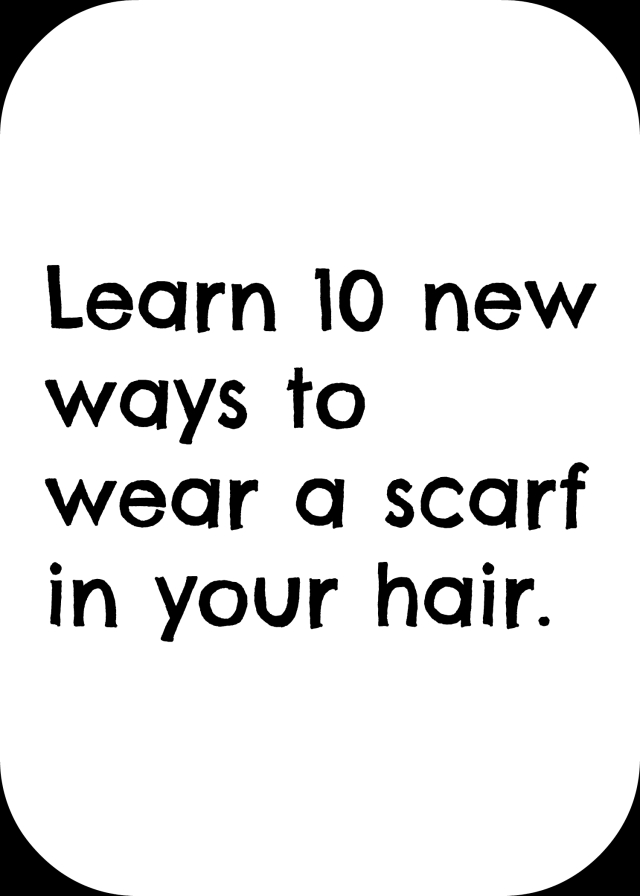 10 ways to wear a scarf in your hair